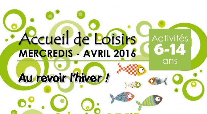 Programme ALSH : Mercredis d'avril