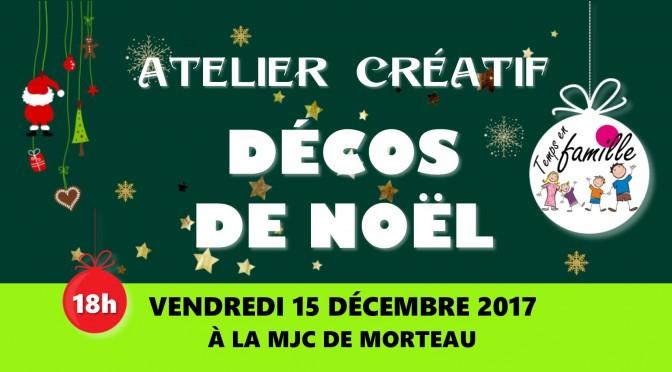 Atelier créatif : décos de Noël