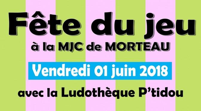 Fête du jeu à la MJC de Morteau