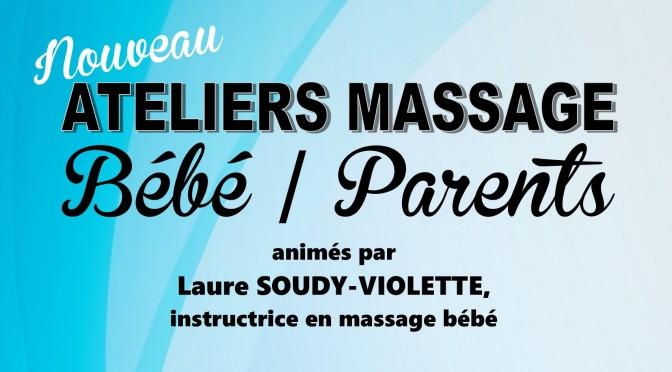 Ateliers massage : bébé/parents