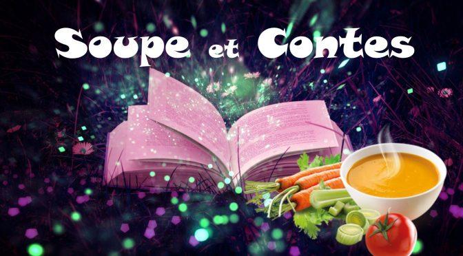 soupe et contes – vendredi 17 janvier 2020