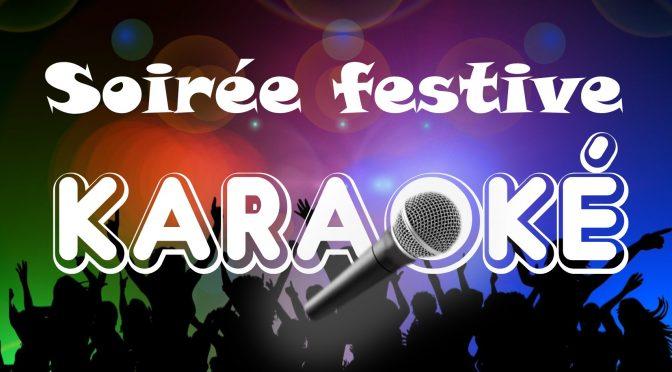 Soirée festive – karaoké : vendredi 7 fevrier 2020