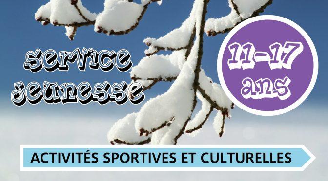 Vacances D'HIVER 2020 – ACTIVITES SPORTIVES ET CULTURELLES 11-17 ANS