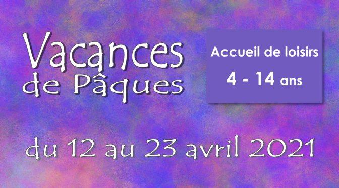 VACANCES DE PAQUES  4 -14 ANS