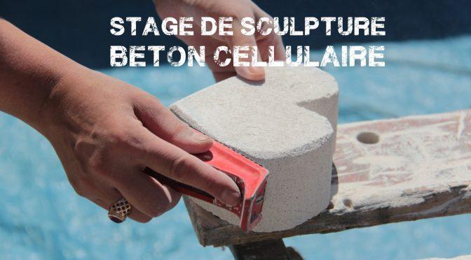 Stage de sculpture sur beton cellulaire – samedi 25 septembre